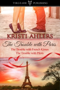 Cover of The Trouble With Paris Duet by Kristi Ahlers