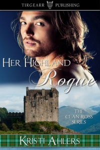 Cover of Her Highland Rogue by Kristi Ahlers