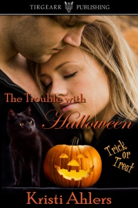 Cover of The Trouble With Halloween by Kristi Ahlers